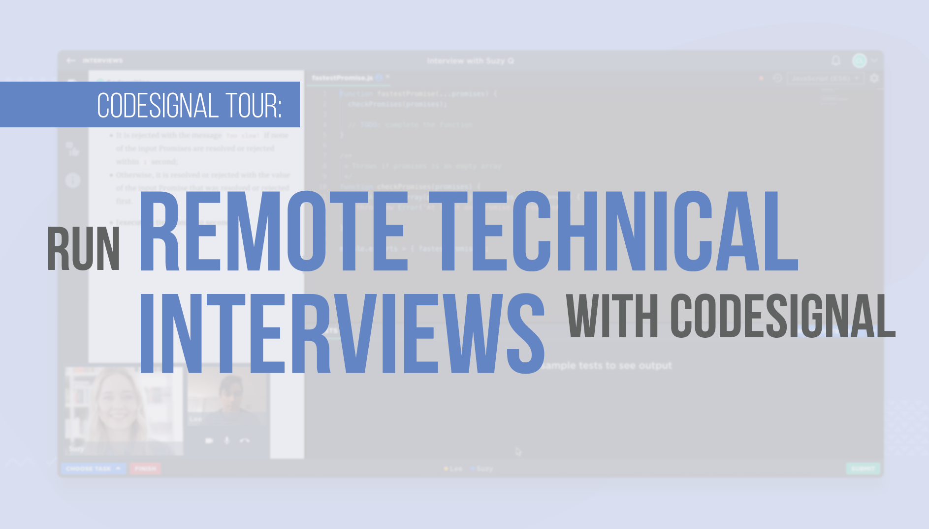 Run Remote Technical Interviews with CodeSignal